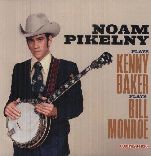 Noam Pikelny Plays Kenny Baker Plays Bill Monroe
