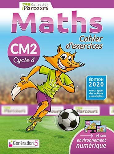 Cahier d'exercices iParcours maths CM2 - édition 2020