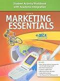 Marketing Essentials: Student Activity Workbook With Academic Integration
