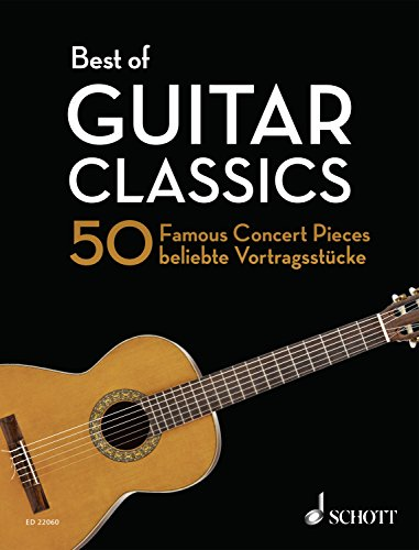Best of Guitar Classics: 50 Famous Concert Pieces (Best of Classics) (English Edition)
