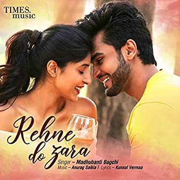 Rehne Do Zara - Single