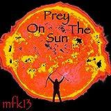 Prey on the Sun