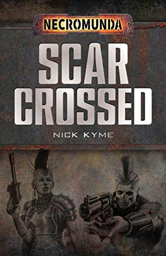 Scar-Crossed (Necromunda) (English Edition)