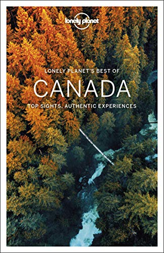Lonely Planet Best of Canada (Best of Country)