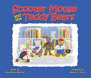 Scooter Mouse and the Teddy Bears