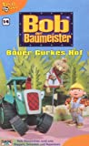 Bob, der Baumeister 14: Bauer Gurkes Hof [VHS] - Bob der Baumeister 14