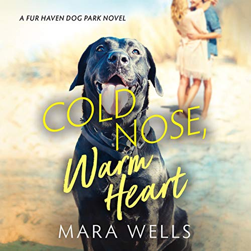 Cold Nose, Warm Heart audiobook cover art
