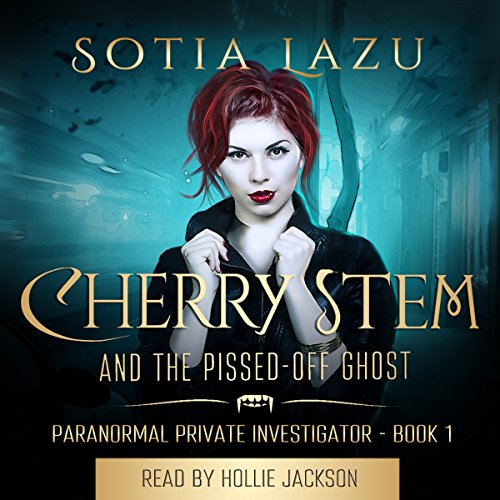 Cherry Stem and the Pissed-off Ghost audiobook cover art