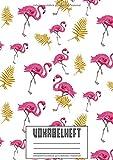 Vokabelheft: 3 Spalten A4 I XXL Edition 'Flamingos' I 120 Seiten Vokabeltraining MIT LERNKONTROLLE I Für Fremdsprachen wie Französisch, Spanisch, ... I Für Grundschule, Ober- und Mittelstufe