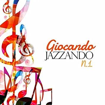 Giocando, Jazzando No. 1