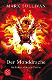 Der Monddrache: Ein Robin-Monarch-Thriller (German Edition)