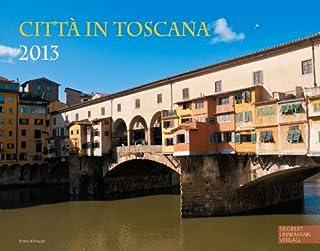 Citta in Toscana 2013