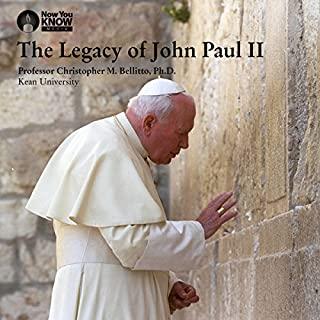 The Legacy of John Paul II                   By:                                                                                                                                 Prof. Christopher M. Bellitto PhD                               Narrated by:                                                                                                                                 Prof. Christopher M. Bellitto PhD                      Length: 2 hrs and 28 mins     4 ratings     Overall 4.8