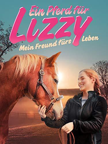 Ein Pferd für Lizzy - Mein Freund fürs Leben