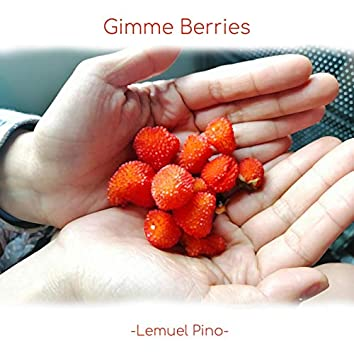 Gimme Berries