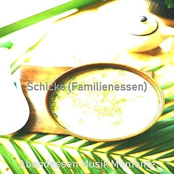 Schicke (Familienessen)