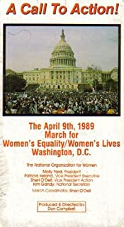 A Call To Action!: The April 9th, 1989 March for Women's Equality/Women's Lives Washington D.C.