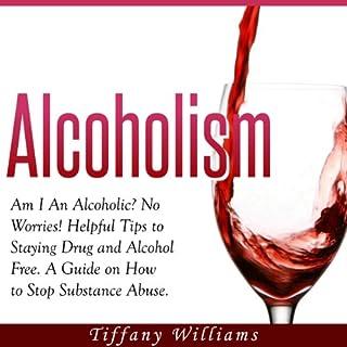 Alcoholism: Am I an Alcoholic? audiobook cover art