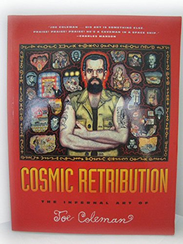 Cosmic Retribution: The Infernal Art of Joe Coleman
