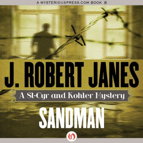 Sandman     St. Cyr & Kohler, Book 8              By:                                                                                                                                 J. Robert Janes                               Narrated by:                                                                                                                                 Jean Brassard                      Length: 10 hrs and 14 mins     2 ratings     Overall 4.5