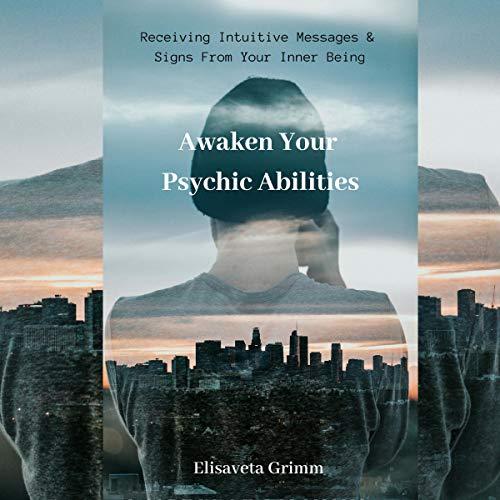 Awaken Your Psychic Abilities audiobook cover art