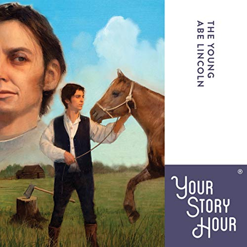 The Young Abe Lincoln (Dramatized) cover art