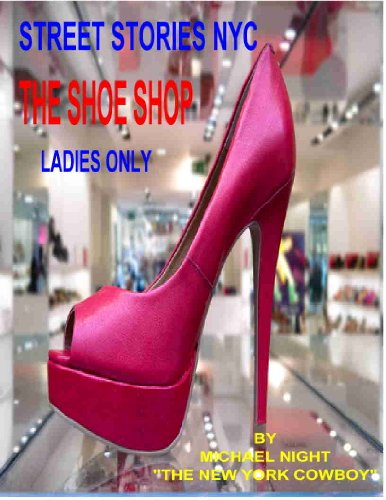 Street Stories NYC The Shoe Shop (English Edition)