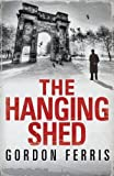Image of The Hanging Shed (Douglas Brodie series)