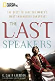 The Last Speakers: The Quest to Save the World's Most Endangered Languages