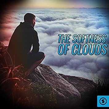 The Softness of Clouds