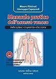 Manuale pratico dell'accesso venoso