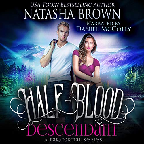 Half-Blood Descendant: A Paranormal Series     Half-Bloods Series, Book 1              By:                                                                                                                                 Natasha Brown                               Narrated by:                                                                                                                                 Daniel McColly                      Length: 7 hrs and 8 mins     8 ratings     Overall 4.5