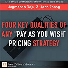 """Four Key Qualities of Any """"Pay as You Wish Pricing Strategy"""