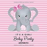 Baby Party - It's a girl! Gästebuch: Es ist ein Mädchen! Süßer Elefant