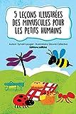 5 Histoires d'Insectes Pour les Petits Humains (French Edition)