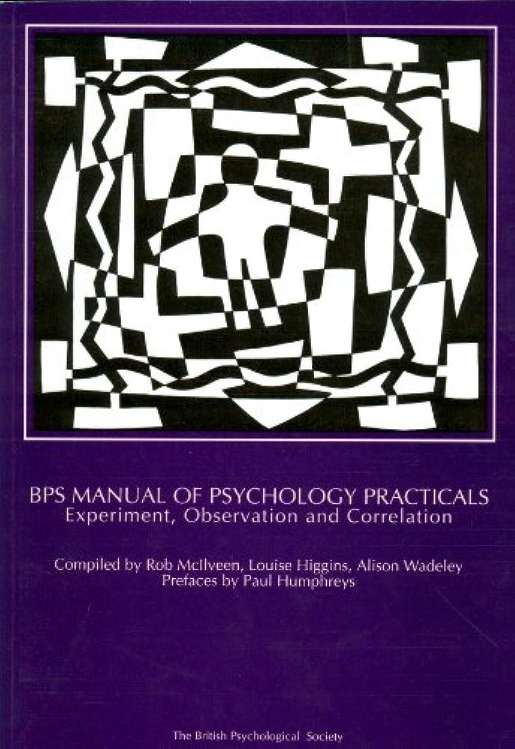 技術者レタス噴出するBPS Manual of Psychology Practicals: Experiment, Observation and Correlation