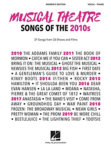 Musical Theatre Songs of the 2010s Women's Edition: 37 Songs from 33 Shows and Films: Vocal - Pianoの詳細を見る