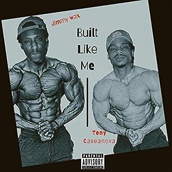 Built Like Me (feat. Jimmy Wax)