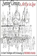 Seeing Venice: An Eye in Love (Codhill Press)