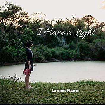 I Have a Light