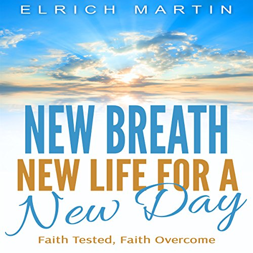 New Breath, New Life for a New Day audiobook cover art