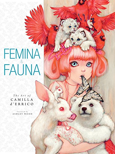 Femina and Fauna: The Art of Camila d'Errico Volume 1 (English Edition)