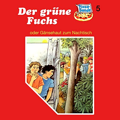 Der grüne Fuchs - oder: Gänsehaut zum Nachtisch     Pizzabande 5              By:                                                                                                                                 Tina Caspari                               Narrated by:                                                                                                                                 Ricci Hohlt,                                                                                        Frank Voggenreiter,                                                                                        Anja Frohwitter,                   and others                 Length: 45 mins     Not rated yet     Overall 0.0
