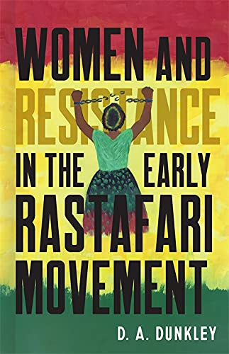 Women and Resistance in the Early Rastafari Movement (English Edition)