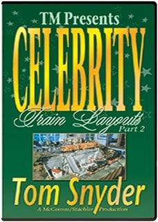 Celebrity Train Layouts, Part 2 - Tom Snyder