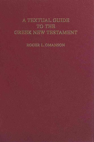 A Textual Guide to the Greek New Testament : An Adaption of Bruce M.Metzger's Textual Commentary for the Needs of Translators(Hardback) - 2007 Edition
