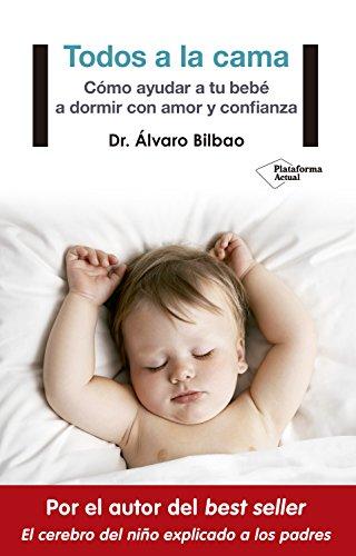 Portada del libro Todos a la cama de Dr. Álvaro Bilbao
