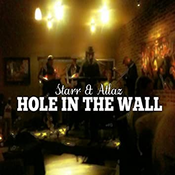 Hole in the Wall (feat. Starr)