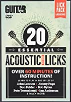 20 Essential Acoustic Rock Licks: Learn to Play in the Styles of John Lennon, Jimmy Page, Don Felder, Bob Dylan, Pete Townshend, Ian Anderson, & Much More!