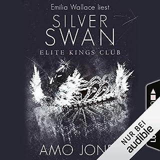 Silver Swan     Elite Kings Club 1              Autor:                                                                                                                                 Amo Jones                               Sprecher:                                                                                                                                 Emilia Wallace                      Spieldauer: 9 Std. und 8 Min.     240 Bewertungen     Gesamt 4,3